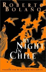 By Night in Chile by Roberto Bolaño. I've been wanting to read more Bolaño since finishing the Savage Detectives over break.